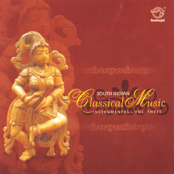 SA044<br><B>CLASSICAL MUSIC OF SOUTH INDIA<BR>ARTISTES VARIES - VOL 3</B>