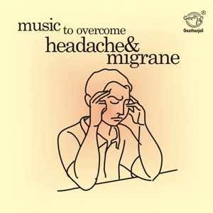SA383<br><B>MUSIC TO OVERCOME HEADACHE AND MIGRAINE<BR>Dr MYTHILY OF APOLLO HOSPITALS</B>